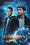 Witchbane (Witchbane #1)
