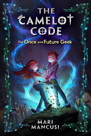 The Once and Future Geek by Mari Mancusi
