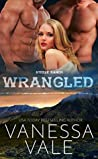 Wrangled (Steele Ranch #2)