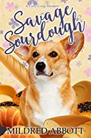 Savage Sourdough (Cozy Corgi Mysteries #4)
