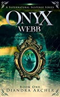 Onyx Webb: Book One