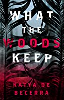 What the Woods Keep