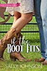 If the Boot Fits: A Wit and Whimsy Romance (A Wit and Whimsy Romance Novella Book 2)