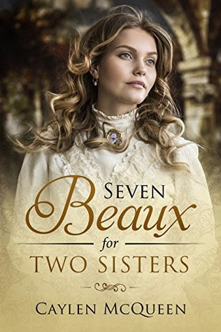 Seven Beaux for Two Sisters