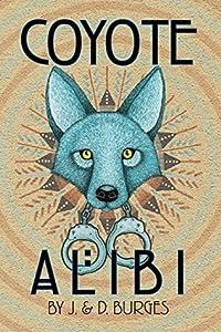 Coyote Alibi (Naomi Manymules Book 1)
