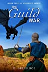 The Guild War (Andoran's Realm #3)