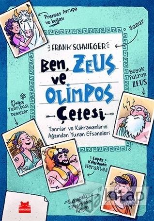 catch reasonable price best service Ich, Zeus, und die Bande vom Olymp by Frank Schwieger