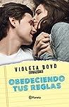 Obedeciendo Tus Reglas by Violeta Boyd