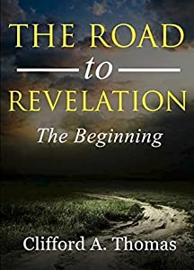 The Road To Revelation: The Beginning
