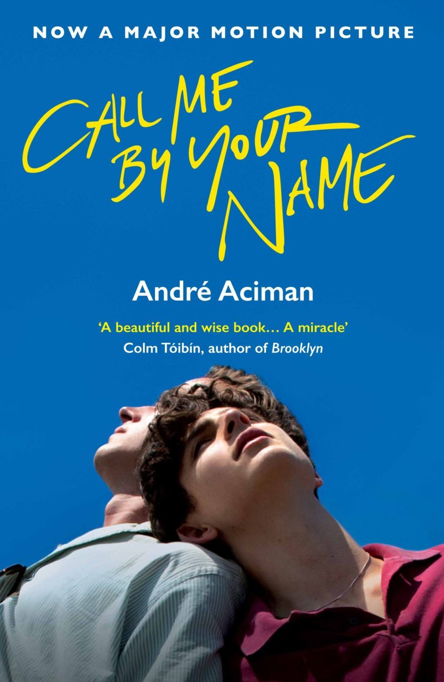 1. Andre Aciman - Call Me by Your Name