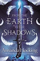 From the Earth to the Shadows (Valkyrie #2)