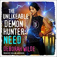 The Unlikeable Demon Hunter: Need (Nava Katz, #3)