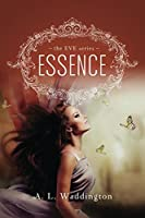 Essence: The EVE Series, Book 1