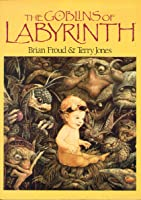 The Goblins of the Labyrinth
