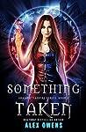 Something Taken (Shadow Vampire #3)