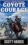 Coyote Courage (A Brock Clemons Western #1)