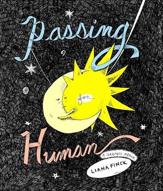Passing for human : graphic memoir  by