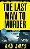 The Last Man to Murder (Jack Reacher Cases #4)
