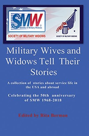MILITARY WIVES AND WIDOWS TELL THEIR STORIES by Rita Berman