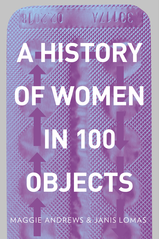 A History of Women in 100 objects