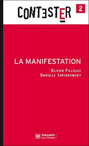 La manifestation  by  Olivier Fillieule