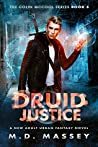 Druid Justice by M.D. Massey
