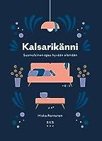 Kalsarikänni – Suomalainen opas hyvään elämään