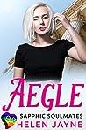 Aegle: Sapphic Soulmates