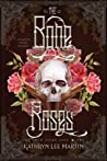 The Bone Roses (Snow Spark Saga #1)