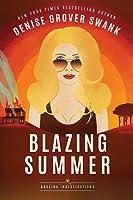 Blazing Summer