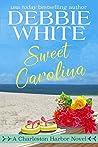 Sweet Carolina (Charleston Harbor #3)