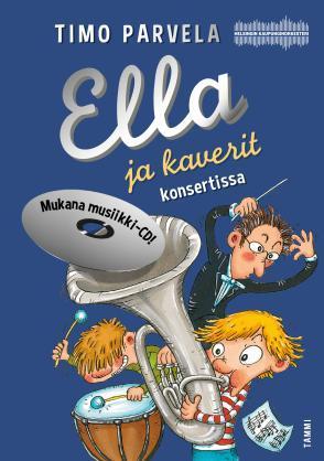 Ella ja kaverit konsertissa by Timo Parvela