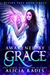 Awakened by Grace (Divine Fate, #3)
