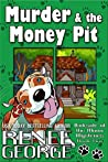 Murder and The Money Pit (A Barkside of the Moon Cozy Mystery Book 2)