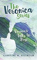 Veronica Talks to Boys (The Veronica Series #2)