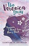 Veronica, I Heard Your Mom's Black (The Veronica Series #1)