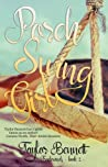 Porch Swing Girl (Tradewinds, #1)