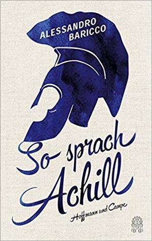 So sprach Achill by Alessandro Baricco