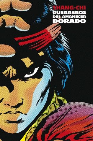 Shang-Chi: Guerreros del Amanecer Dorado