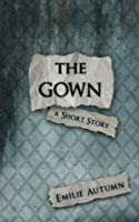The Gown: A Short Story (with Study Guide)