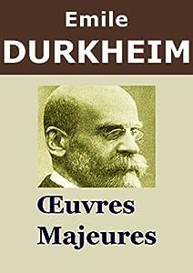 DURKHEIM - Oeuvres: Éducation et sociologie, Les Règles de la méthode sociologique, Les Formes élémentaires de la vie religieuse, Qui a voulu la guerre ... au-dessus de tout