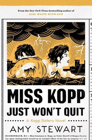 Miss Kopp Just Won't Quit (Kopp Sisters, #4)