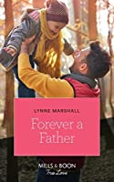 Forever A Father (Mills & Boon True Love) (The Delaneys of Sandpiper Beach, Book 1)