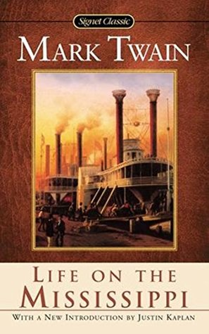 Life on the Mississippi - Mark Twain [ Hardcover First Edition & Illustrated Classics - Wordsworth Classics ] (ANNOTATED)