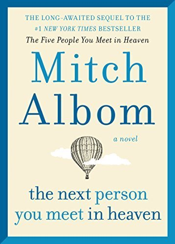 The Next Person You Meet in Hea - Mitch Albom