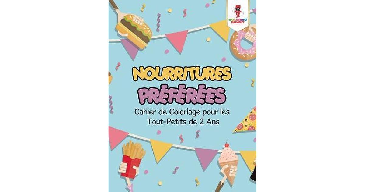 Nourritures Pr F R Es Cahier De Coloriage Pour Les Tout Petits