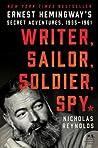 Writer, Sailor, Soldier, Spy by Nicholas E. Reynolds
