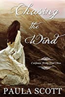Chasing the Wind (California Rising #3)
