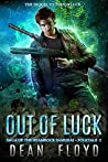 Out of Luck by Dean Floyd