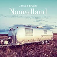 Nomadland: Surviving America in the Twenty-First Century